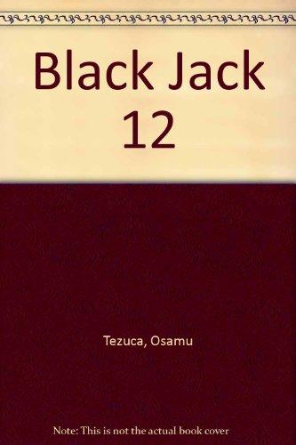 Black Jack 12 por Osamu Tezuca