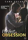 Lire le livre Perfect Obsession gratuit