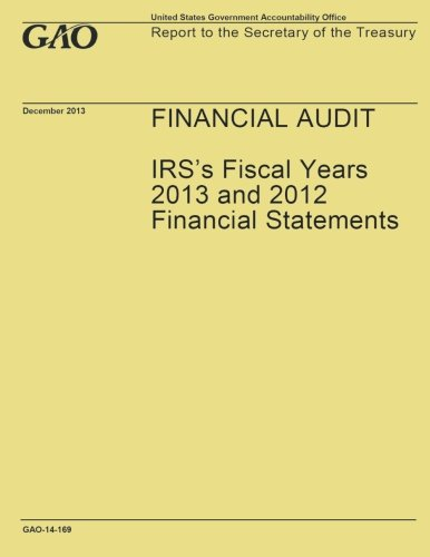 Financial Audit: IRS's Fiscal Years 2013 and 2012 Financial Statements