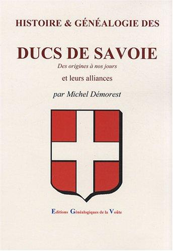 histoire-amp-gnalogie-des-ducs-de-savoie-des-origines--nos-jours