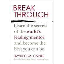 [(Breakthrough )] [Author: David C M Carter] [Aug-2013]