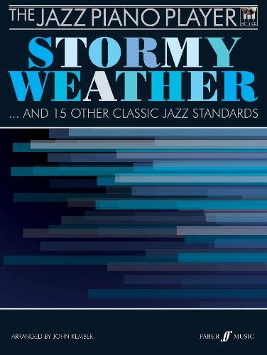 The Jazz Piano Player: Stormy Weather: (Piano/CD)