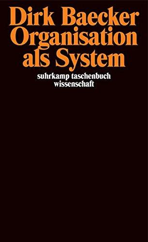 Organisation als System: Aufsätze (suhrkamp taschenbuch wissenschaft)