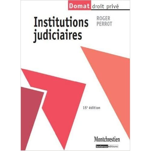 Institutions judiciaires de Roger Perrot ( 11 septembre 2012 )