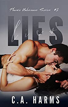 Lies (Phoenix Undercover Book 1) by [Harms, C.A.]