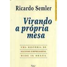 Virando A Própria Mesa (Em Portuguese do Brasil)