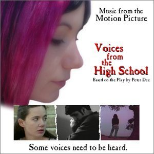 Voices from the High School (Music from the Motion Picture) (2002-07-25)