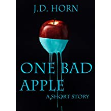 One Bad Apple: A Short Story
