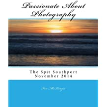 Passionate About Photography: The Spit Southport Album - November 2014: Volume 1