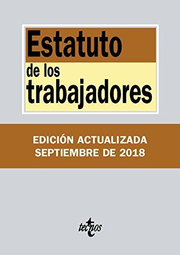 Estatuto de los Trabajadores (Derecho - Biblioteca De Textos Legales) por Editorial Tecnos