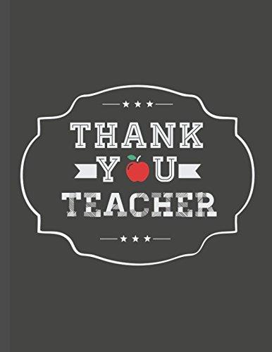Thank You Teacher: Teachers Appreciation Gift Composition Book por Freedom Journals
