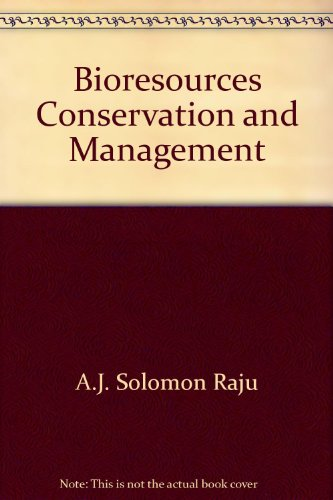 Bioresources Conservation and Management