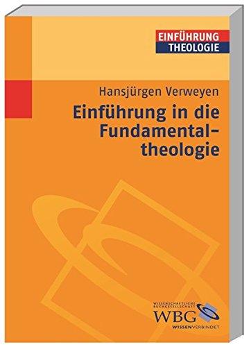 Einführung in die Fundamentaltheologie (Theologie kompakt)