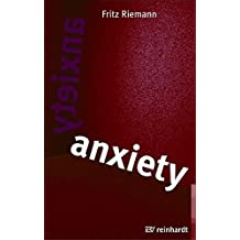 Anxiety: Using Depth Psychology to Find a Balance in Your Life by Fritz Riemann (2008-10-07)