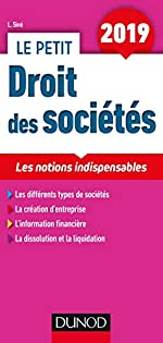 Le petit Droit des sociétés 2019 - Les notions indispensables de Laure Siné