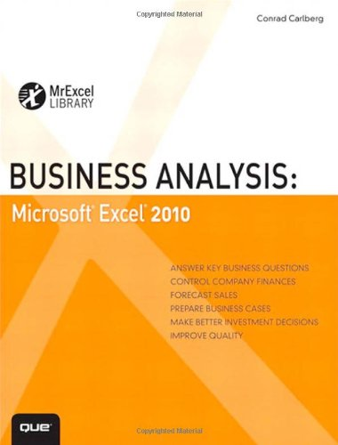Business Analysis:Microsoft Excel 2010 (Mrexcel Library)