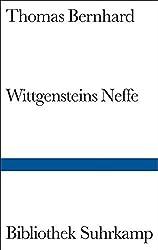 Wittgensteins Neffe: Eine Freundschaft by Thomas Bernhard (1982-12-05)