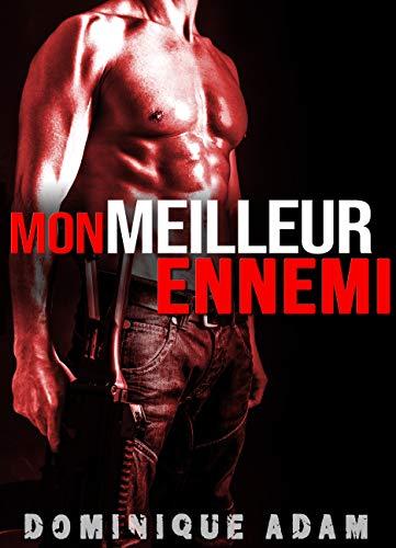 Mon Meilleur Ennemi (MM): (Une Histoire Adulte M/M, Entre Hommes, LGBT) par