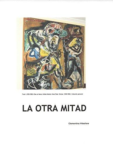 LA OTRA MITAD por CLEMENTINA HITESHEW