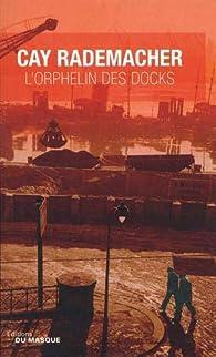 L'orphelin des docks par Rademacher