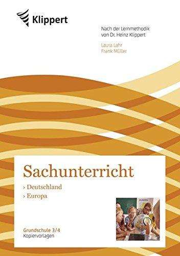 Deutschland - Europa: Sachunterricht 3/4. Kopiervorlagen (3. und 4. Klasse) (Klippert Grundschule)