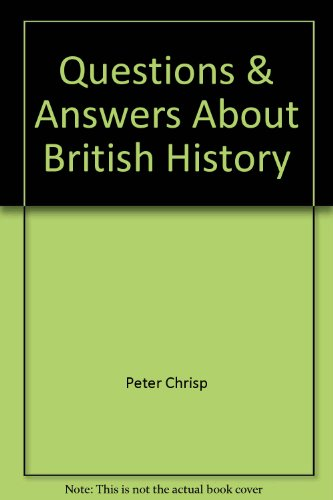 Questions & answers about British history