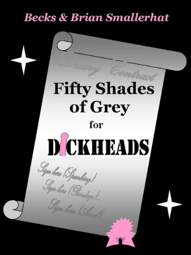 Fifty Shades Of Grey For Dickheads English Edition Ebook Brian