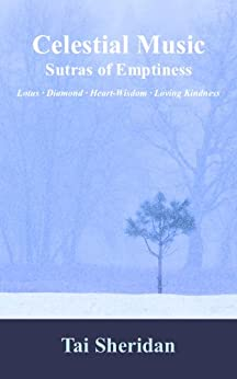 Celestial Music: Sutras of Emptiness by [Sheridan, Tai]