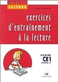 Exercices d'entraînement à la lecture : Fichier CE1 Cycle 2 de Guion. Jean (1993) Broché