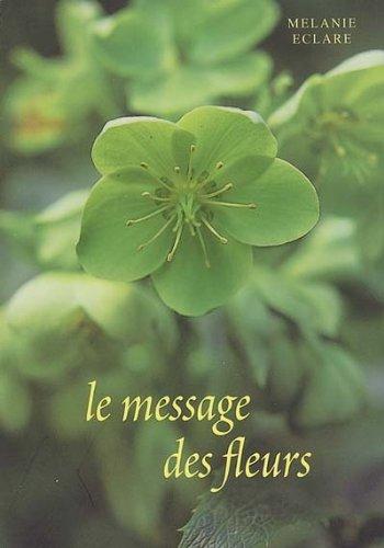 Le message des fleurs : Comment lire et interpréter les cartes