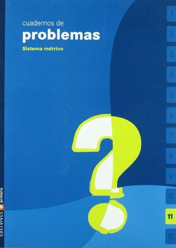 Problemas, Educación Primaria. Cuaderno 11 por Luis Beltrán Súcar Sánchez
