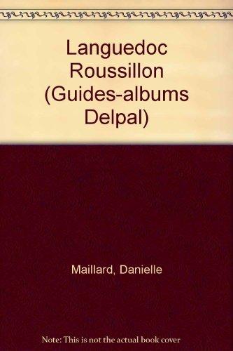 Languedoc-Roussillon (Guides-albums Delpal)
