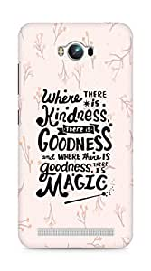 AMEZ where there is kindness there is goodness Back Cover For Asus Zenfone Max ZC550KL