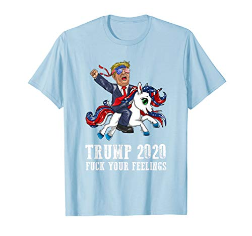 Trump 2020 Your Feelings American Flag Brille Einhorn Fick T-Shirt