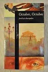 Octubre, Octubre (Literatura Alfaguara) by Jose Luis Sampedro (1982-06-03)