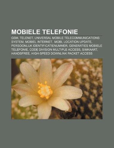 mobiele-telefonie-gsm-telenet-universal-mobile-telecommunications-system-mobiel-internet-mobi-locati