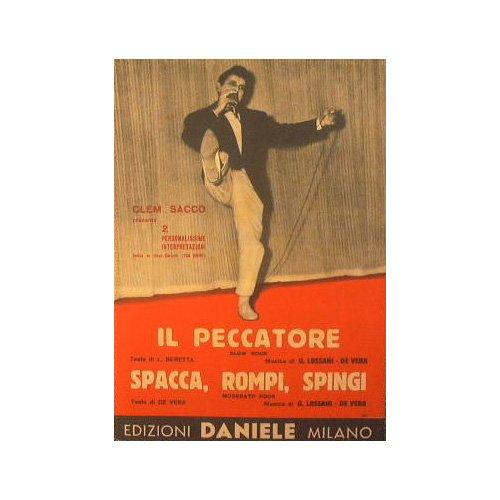 Il peccatore ( slow rock ) - Spacca Rompi Spingi ( moderato rock )