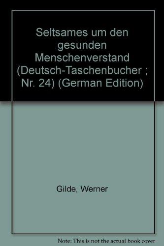 Buchcover: Seltsames um den gesunden Menschenverstand (Deutsch-Taschenbucher ; Nr. 24) (German Edition)