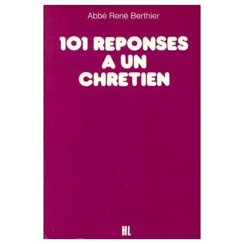 101 réponses à un chrétien