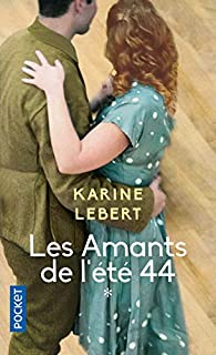 Les amants de l'été 44 par Karine Lebert