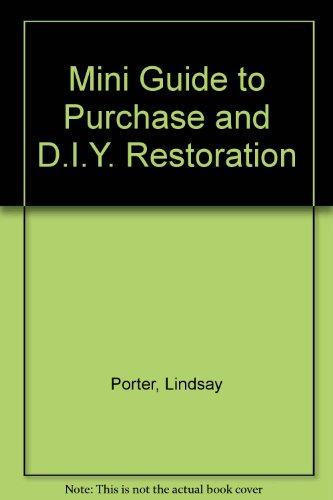Mini Guide to Purchase and D.I.Y. Restoration por Lindsay Porter