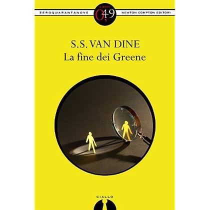 La Fine Dei Greene (Enewton Zeroquarantanove)