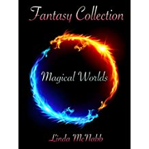 Magical Worlds (Fantasy Collection Book 2)