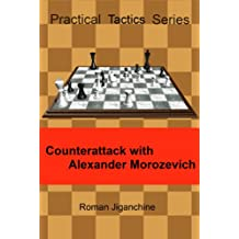 Counterattack with Alexander Morozevich (English Edition)