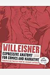Expressive Anatomy for Comics and Narrative: Principles and Practices from the Legendary Cartoonist (Will Eisner Library (Hardcover)) Taschenbuch
