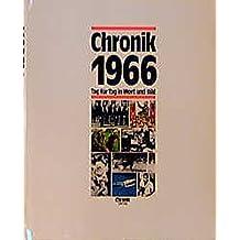 Chronik, Chronik 1966 (Chronik / Bibliothek des 20. Jahrhunderts. Tag für Tag in Wort und Bild)