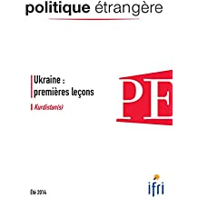Ukraine : premières leçons - Kurdistan(s) - Politique étrangère 2/2014