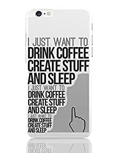 PosterGuy iPhone 6 Plus / iPhone 6S Plus Case Cover - Drink Coffee Create Stuff And Sleep | Designed by: Shibu