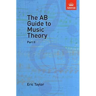 The AB Guide to Music Theory Part 2 by ABRSM (Associated Board of the Royal Schools of Music)