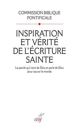 Inspiration et vérité de l'écriture sainte